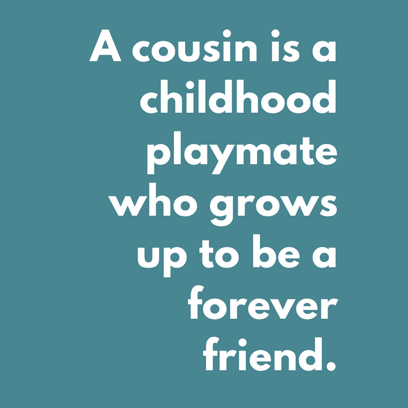 Celebrate Cousinship: Cousin Quotes, Poems, and Fun Ideas ...